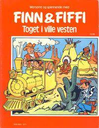 Cover Thumbnail for Finn & Fiffi (Skandinavisk Presse, 1983 series) #16/1986 - Toget i ville vesten
