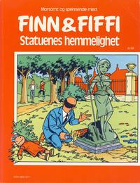 Cover Thumbnail for Finn & Fiffi (Skandinavisk Presse, 1983 series) #18/1986 - Statuenes hemmelighet