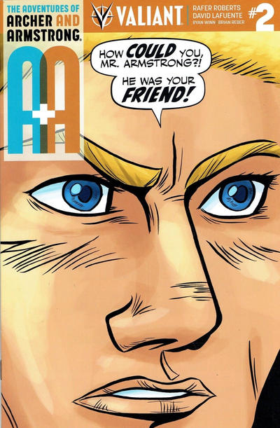 Cover for A&A: The Adventures of Archer & Armstrong (Valiant Entertainment, 2016 series) #2 [Cover D - Rafer Roberts]