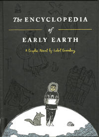 Cover Thumbnail for The Encyclopedia of Early Earth (Little, Brown, 2013 series)