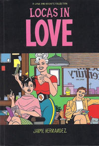Cover Thumbnail for The Complete Love & Rockets (Fantagraphics, 1985 series) #[18] - Locas in Love