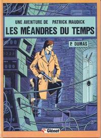 Cover Thumbnail for Une aventure de Patrick Maudick (Glénat, 1981 series) #2 - Les méandres du temps
