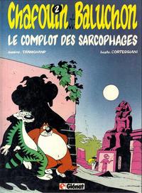 Cover Thumbnail for Chafouin et Baluchon (Glénat, 1982 series) #2 - Le complot des sarcophages