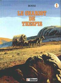 Cover Thumbnail for Le Chariot de Thespis (Glénat, 1982 series) #1