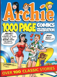 Cover Thumbnail for Archie 1000 Page Comics Celebration (Archie, 2014 series)