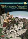 Cover for Die Abenteuer von Julius Chancer (Salleck, 2013 series) #2 - Die Regenbogenorchidee - Auf gefährlichen Pfaden