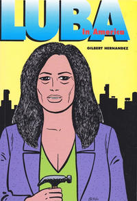 Cover Thumbnail for The Complete Love & Rockets (Fantagraphics, 1985 series) #[19] - Luba in America