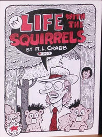 Cover Thumbnail for My Life with the Squirrels (Starhead Comix, 1993 series)