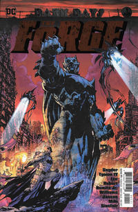 Cover Thumbnail for Dark Days: The Forge (DC, 2017 series) #1 [Jim Lee / Scott Williams Cover]