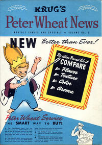 Cover Thumbnail for Peter Wheat News (Peter Wheat Bread and Bakers Associates, 1948 series) #6