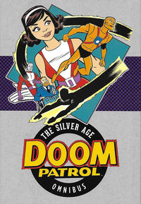Cover Thumbnail for Doom Patrol: The Silver Age Omnibus (DC, 2017 series)