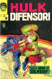 Cover Thumbnail for Hulk E I Difensori (Editoriale Corno, 1975 series) #44