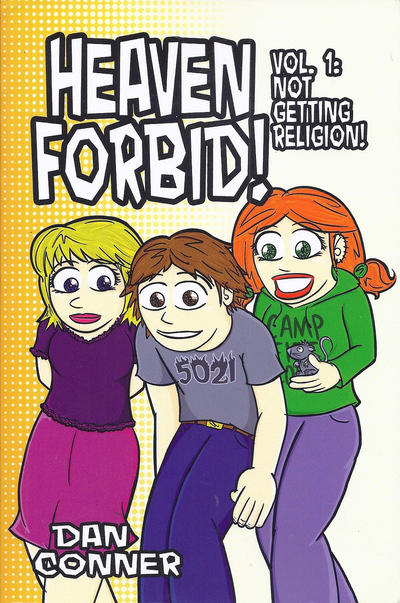 Cover for Heaven Forbid! (Lamp Post Publications, 2010 series) #1 - Not Getting Religion!
