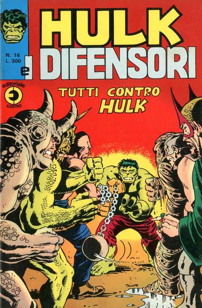 Cover for Hulk E I Difensori (Editoriale Corno, 1975 series) #16