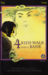 Cover Thumbnail for 4 Kids Walk into a Bank (2016 series) #1 [Jesse James Comics Variant]