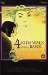 Cover for 4 Kids Walk into a Bank (Black Mask Studios, 2016 series) #1 [Jesse James Comics Variant]