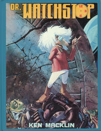 Cover Thumbnail for Dr. Watchstop (Eclipse, 1989 series)