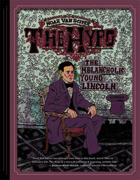 Cover Thumbnail for The Hypo: The Melancholic Young Lincoln (Fantagraphics, 2012 series)