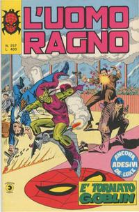 Cover Thumbnail for L'Uomo Ragno [Collana Super-Eroi] (Editoriale Corno, 1970 series) #257
