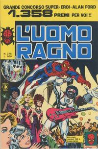 Cover Thumbnail for L'Uomo Ragno [Collana Super-Eroi] (Editoriale Corno, 1970 series) #275