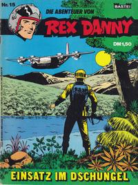 Cover Thumbnail for Rex Danny (Bastei Verlag, 1973 series) #15