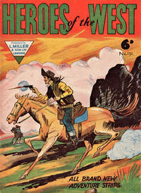 Cover Thumbnail for Heroes of the West (L. Miller & Son, 1959 series) #151