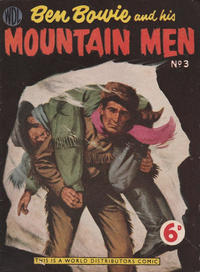 Cover Thumbnail for Ben Bowie and His Mountain Men (World Distributors, 1955 series) #3