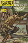 Cover for Classics Illustrated (Gilberton, 1947 series) #131 - The Covered Wagon [25¢]