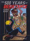 Cover Thumbnail for The 500 Years of Resistance Comic Book (2010 series)  [Fifth Printing]