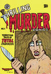Cover Thumbnail for Gary Arlington's Thrilling Murder Comics (1971 series) #1 [Second Printing]