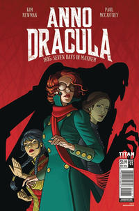 Cover Thumbnail for Anno Dracula: 1895: Seven Days in Mayhem (Titan, 2017 series) #1 [Cover A]