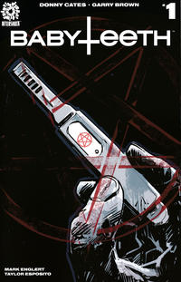 Cover Thumbnail for Babyteeth (AfterShock, 2017 series) #1 [Cover A Garry Brown]