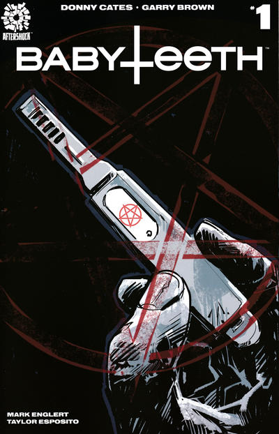 Cover for Babyteeth (AfterShock, 2017 series) #1 [Cover A Garry Brown]