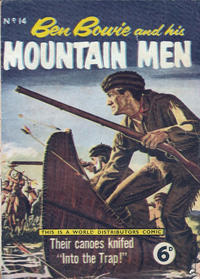 Cover Thumbnail for Ben Bowie and His Mountain Men (World Distributors, 1955 series) #14