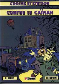 Cover Thumbnail for Cholms et Stetson (Glénat, 1982 series) #2 - Cholms et Stetson contre le Caïman
