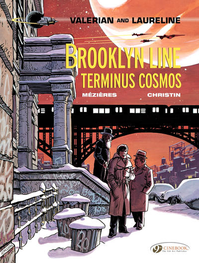 Cover for Valerian and Laureline (Cinebook, 2010 series) #10 - Brooklyn Line, Terminus Cosmos