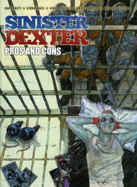 Cover Thumbnail for Sinister Dexter: Pros and Cons (Rebellion, 2016 series)