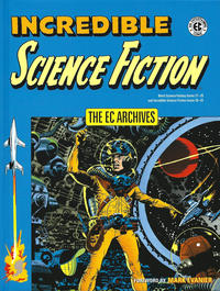 Cover Thumbnail for The EC Archives: Incredible Science Fiction (Dark Horse, 2017 series)