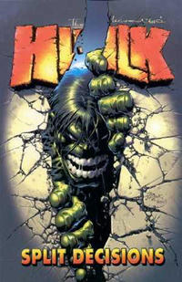 Cover Thumbnail for Incredible Hulk (Marvel, 2002 series) #6 - Split Decisions
