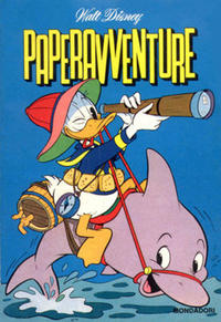 Cover Thumbnail for I Classici di Walt Disney (Arnoldo Mondadori Editore, 1957 series) #[51] - Paperavventure