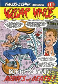Cover Thumbnail for Vulgar Vince (Throb Comix, 1986 ? series) #1
