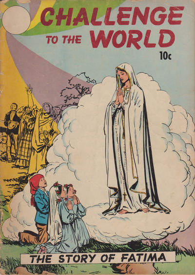 Cover for Fatima...Challenge to the World (Catechetical Guild Educational Society, 1951 series)