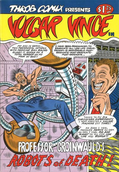 Cover for Vulgar Vince (Throb Comix, 1986 ? series) #1