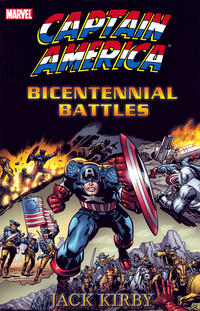 Cover Thumbnail for Captain America by Jack Kirby: Bicentennial Battles (Marvel, 2005 series)