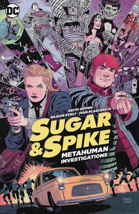 Cover Thumbnail for Sugar & Spike: Metahuman Investigations (DC, 2017 series)