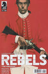 Cover for Rebels: These Free and Independent States (Dark Horse, 2017 series) #6