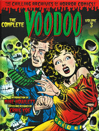 Cover Thumbnail for The Chilling Archives of Horror Comics! (IDW, 2010 series) #22 - The Complete Voodoo Volume 3