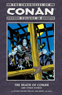 Cover Thumbnail for The Chronicles of Conan (Dark Horse, 2003 series) #30 - The Death of Conan and Other Stories