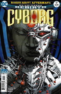 Cover Thumbnail for Cyborg (DC, 2016 series) #17 [Eric Canete Cover]