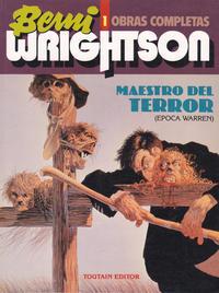 Cover Thumbnail for Berni Wrightson Obras Completas (Toutain Editor, 1992 ? series) #1 - Maestro del Terror (Epoca Warren)